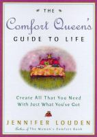 The Comfort Queen's Guide to Life