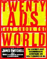 20 Ads That Shook the World