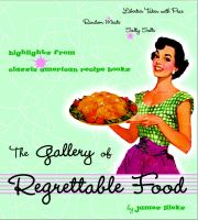 The Gallery of Regrettable Food