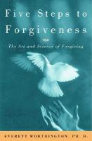 Five Steps to Forgiveness