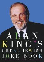 Alan King's Great Jewish Joke Book