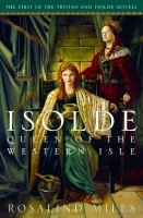 Isolde, Queen of the Western Isle