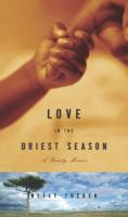 Love in the Driest Season