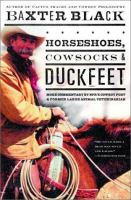 Horseshoes, Cowsocks & Duckfeet