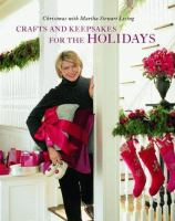 Crafts and Keepsakes for the Holidays