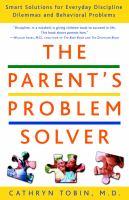 The Parent's Problem Solver