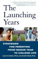 The Launching Years