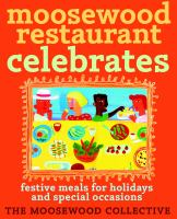Moosewood Restaurant Celebrates