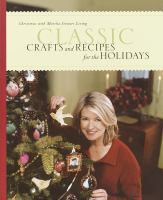Classic Crafts and Recipes for the Holidays