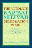 The Ultimate Bar/bat Mitzvah Celebration Book