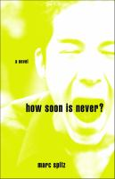 How Soon Is Never?