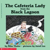 The Cafeteria Lady From the Black Lagoon