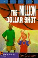 The Million Dollar Shot