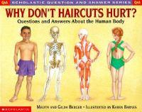 Why Don't Haircuts Hurt?