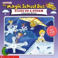 Scholastic's The Magic School Bus Kicks up A Storm