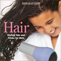 Hair Styling Tips and Tricks for Girls