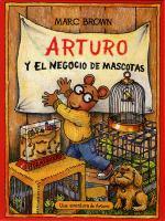 Arturo y el negocio de mascotas