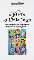 A Smart Girl's Guide to Boys