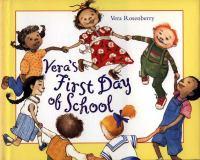 Vera's First Day of School