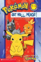 Get Well, Pikachu!