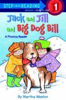 Jack and Jill and Big Dog Bill