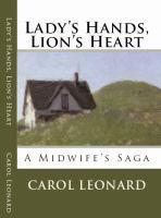Lady's Hands, Lion's Heart