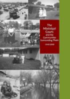 The Mississippi Courts and the Communities Surrounding Them 1949-2009