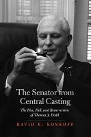 The Senator From Central Casting