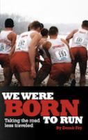 We Were Born to Run