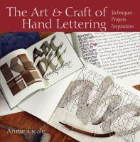 The Art & Craft of Hand Lettering