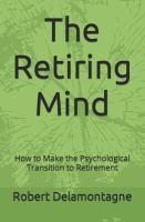 The Retiring Mind