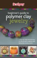 Beginner's Guide to Polymer Clay Jewelry