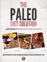 The Paleo Diet Solution