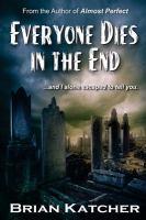 Everyone Dies in the End