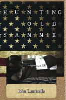 Hunting Old Sammie (the Terrorist Next Door)