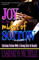 Joy in the Midst of Sorrow