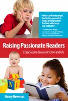 Raising passionate readers : 5 easy steps to success in school and life