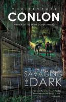 Savaging the Dark