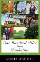One Hundred Miles From Manhattan