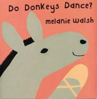 Do Donkeys Dance?