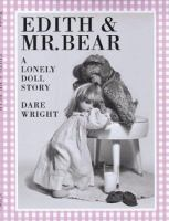 Edith & Mr. Bear