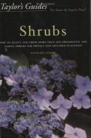 Taylor's Guide To Shrubs