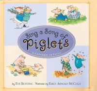 Sing A Song of Piglets