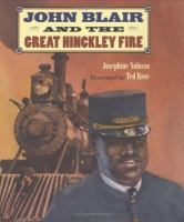 John Blair and the Great Hinckley Fire