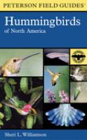 A Field Guide to Hummingbirds of North America