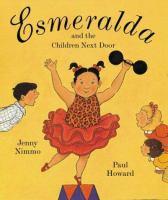 Esmeralda and the Children Next Door