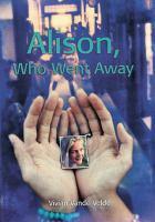 Alison, Who Went Away