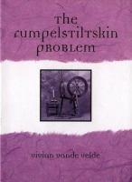 The Rumpelstiltskin Problem