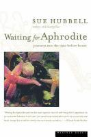 Waiting for Aphrodite