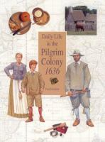 Daily Life in the Pilgrim Colony, 1636